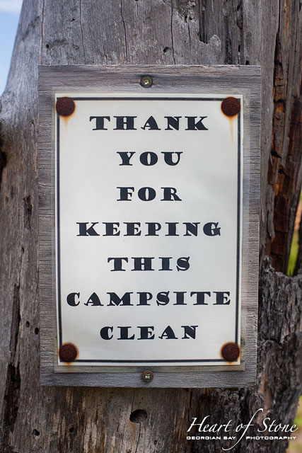 Thank You For Keeping This Campsite Clean, Norgate Inlet, Georgian Bay